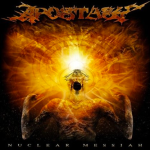 Apostasy - Nuclear Messiah - promo album cover pic - #663MNMMSS909