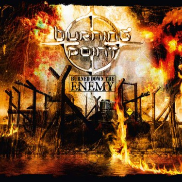 Burning Point - Burned Down The Enemy - promo album cover pic - 2015 - #MMMSS034E