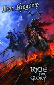 Iron Kingdom - Ride For Glory - promo cassette cover pic - 2015 - #33MMIL
