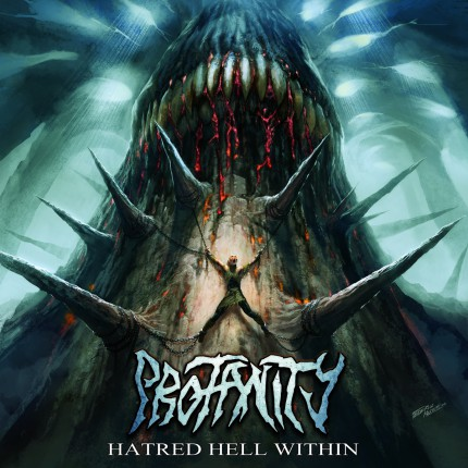 Profanity - Hatred Hell Within - promo EP album cover pic - 2015 - LBLHFGBM0633
