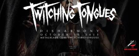 Twitching Tongues - Disharmony - promo album banner - 2015 - #MMMSS3399