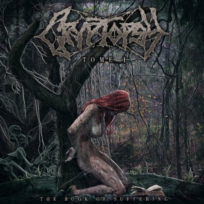 Cryptopsy - The Book Of Suffering Tome 1 - promo album cover pic - 2015 - #33033MNSSMM