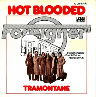 Foreigner - Hot Blooded - Tramontane - 45rpm cover sleeve - promo pic - 1978 - #MMGSS4OUF33