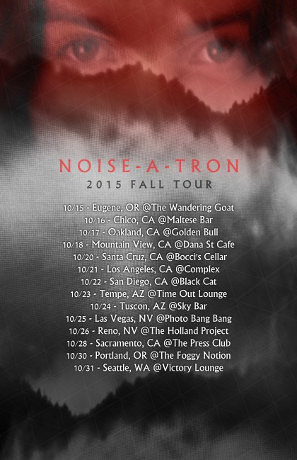 Noise-A-Tron - October 2015 - promo tour flyer - #33933MMF