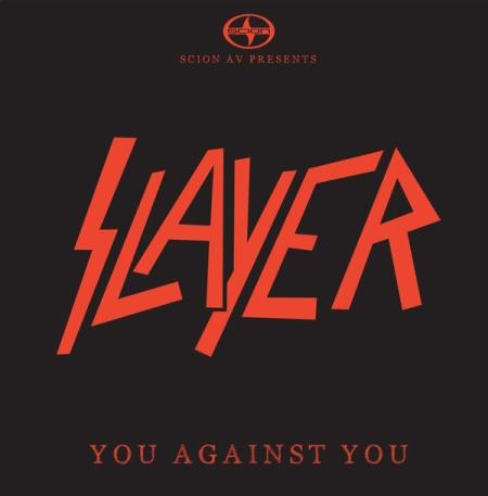 Slayer - You Against You - promo Scion AV - cover pic - 2015 - #MO33SMNSF