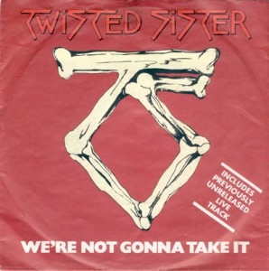Twisted Sister - Were Not Gonna Take It - promo 45rpm cover sleeve - #MONMMSS66369