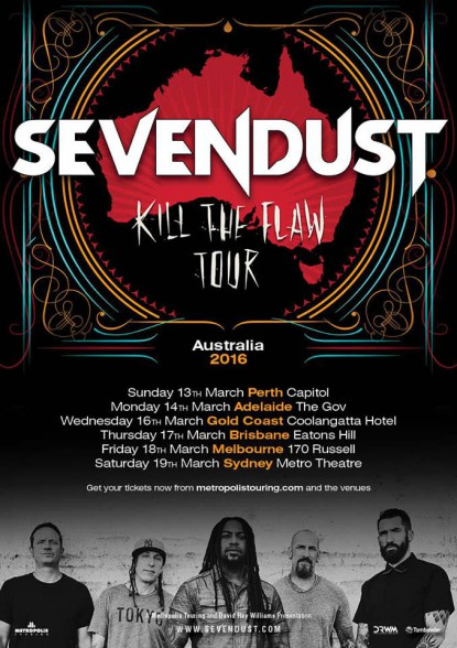 SEVENDUST - Kill The Flaw Tour - promo flyer - March 2016 - Australia - #MO7773393
