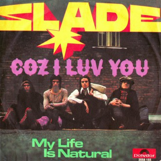 Slade - Coz I Luv You - promo 45rpm cover sleeve - 1971 - #MOSMM33SSN