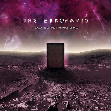 The Erkonauts - I Did Something Bad - promo cover pic - 2015 - #MO3333NSMS01