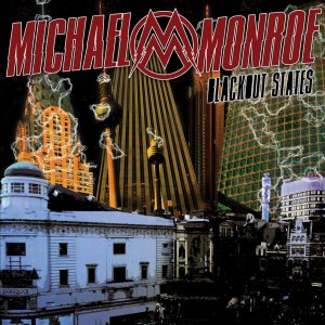 Michael Monroe - Blackout States - Promo album cover pic - #MO7143399NLSLSMOT
