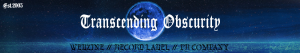 Transcending Obscurity - Record Label - promo header - #MO33