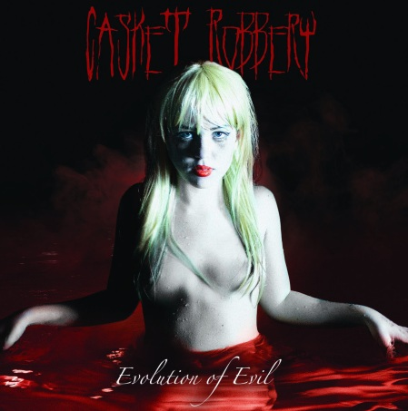 Casket Robbery - Evolution Of Evil - promo album cover pic - 2016 -#MO330099ILMFD