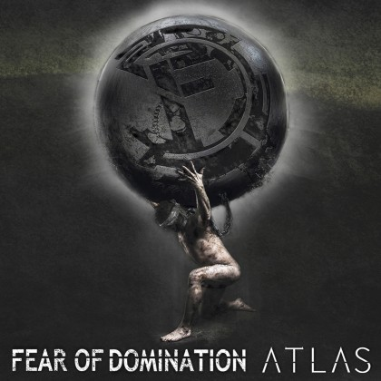 FEAR OF DOMINATION - Atlas - promo album cover pic - 2016 - #MO33ILMFDSP8CIL
