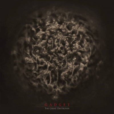 Gadget - The Great Destroyer - promo album cover pic - 2016 - #MOILMFD933999