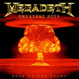 Megadeth - Greatest Hits - Back To The Start - promo cover pic - 2005 - #MO339ILMFDO