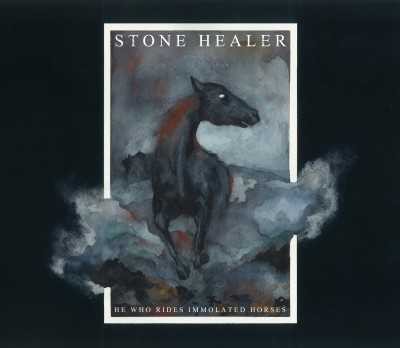 Stone Healer - He Who Rides Immolated Horses - 2015 - promo cover pic - #MOILMFMD33939399