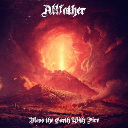ALLFATHER - Bless The Earth With Fire - promo album cover pic - 2016 - #MO99033966