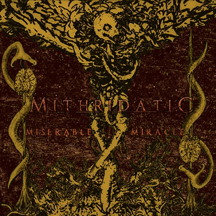 MITHRIDATIC - Miserable Miracle - promo cover pic - 2016 - #MO99ILMF63
