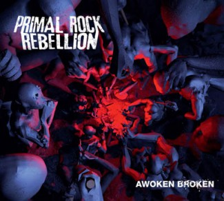 Primal Rock Rebellion - Awoken Broken - 2012 - #MO099099