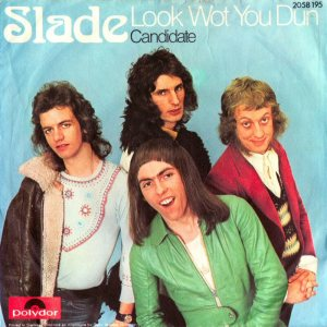 Slade - Look Wot You Dun - promo 45rpm cover pic - #MOILMFD990909