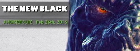 The New Black - A Monsters Life - 2016 - promo album banner - #MO99ILMFD9339