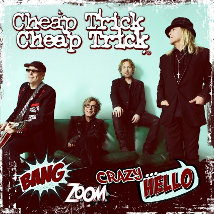 Cheap Trick - Bang Zoom Crazy Hello - promo album cover pic - #MO33099ILMF