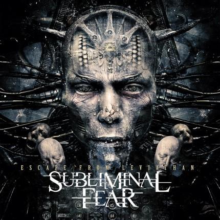 Subliminal Fear - Escape From Leviathan - promo album cover pic - #MO099099