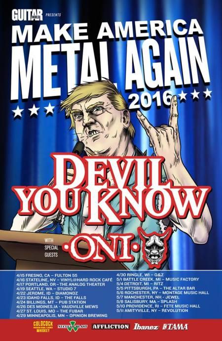Devil You Know - ONI - Make America Metal Again - 2016 - Tour promo flyer - #MO0009ILGMF