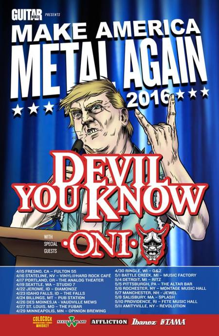 Devil You Know - ONI - Make America Metal Again - 2016 - Tour promo flyer - #MO0009ILGMF