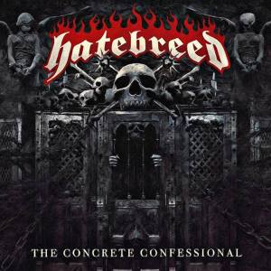 HATEBREED - The Concrete Confessional - promo album cover pic - 2016 - #MO99033ILMF