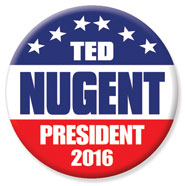 Ted Nugent - President - 2016 - #MO99099ILN