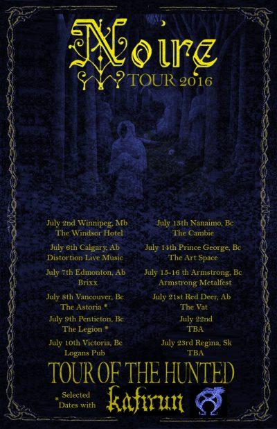 NOIRE - Tour - 2016 - promo flyer - #MOJULY99ILMFN