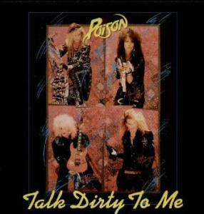 Talk Dirty To Me - Poison - 45rpm - cover art promo - #MOILMFG9337
