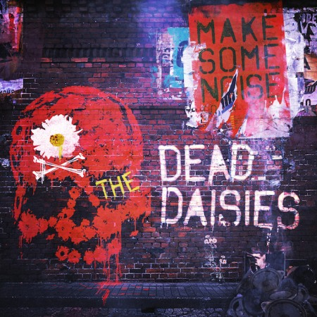 The Dead Daisies - Make Some Noise - promo album cover pic - 2016 - #MO99099ILMFS