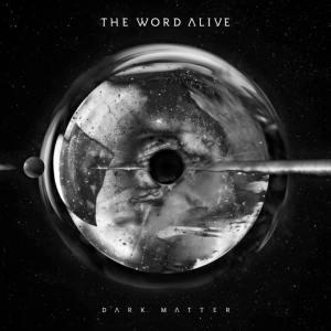 THE WORD ALIVE - Dark Matter - promo album cover pic - 2016 - #MO0999ILMFNSP