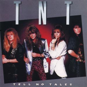 TNT - Tell No Tales - 1987 - promo album cover pic - #MO9009ILMFS33
