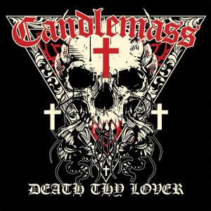 Candlemass - Death Thy Lover - 2016 - promo EP cover pic - #MO99099ILMFSO