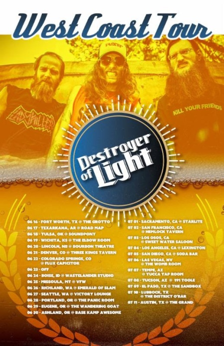 Destroyer Of Light - West Coast Tour - 2016 - promo flyer - #MO99ILMFOT333
