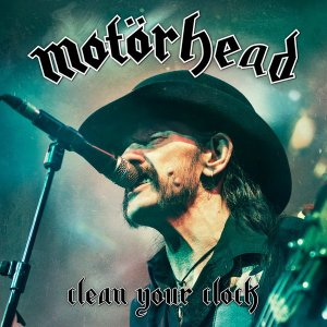 Motorhead - Clean Your Clock - Live Album promo pic - 2016 - #MO777ILMFNLSO33
