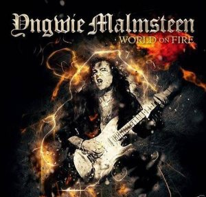 Yngwie Malmsteen - World On Fire - promo album cover pic - 2016 - #MO990099ILMFO