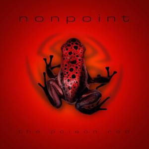 NONPOINT - The Poison Red - promo album cover pic - #MO99366ILMFNSO6