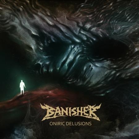 Banisher - Oniric Delusions - promo album cover pic - 2016 - #MO999ILMGSMSOC033