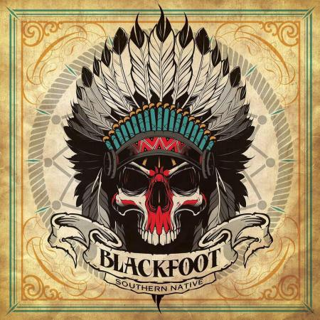 Blackfoot - Southern Native - promo album cover pic - 2016 - #MO99099ILMNG