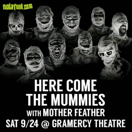 Here Come The Mummies - Mother Feather - promo concert flyer - 2016 - #MO99ILMF33