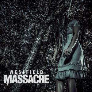 westfield-massacre-promo-album-cover-pic-mo999ilmfso773