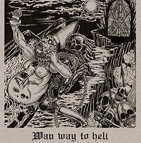 wan-way-to-hell-promo-cover-pic-2017-mo83ilmfso993