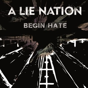 a-lie-nation-begin-hate-promo-cover-pic-2017-mo9993