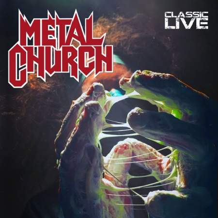 "METAL CHURCH – RAT PAK RECORDS Set To Release METAL CHURCH ""CLASSIC LIVE"""