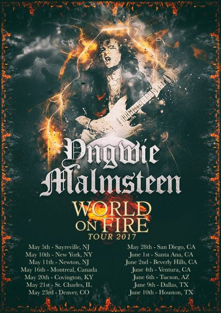 "YNGWIE J. MALMSTEEN – ""World On Fire"" Tour Begins In May!"