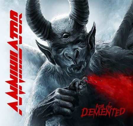 Annihilator - For The Demented - promo album cover - 2017 - #33MO33ILMFSO
